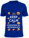 Keep calm and portatemi al mcdonald's